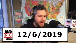 The Alan Cox Show (12/6/2019)