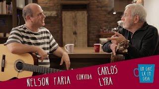 Um Café Lá em Casa com Carlos Lyra e Nelson Faria