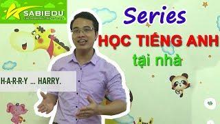 Giới thiệu - Series dạy học tiếng anh cho trẻ em tại nhà của Sabiedu