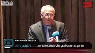 مصر العربية |عادل صبري يعلن الهيكل التنظيمي لملتقى المترجمين والباحثين العرب