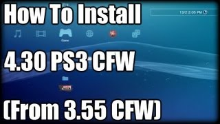 How To Install 4.30 PS3 CFW (From 3.55 CFW)