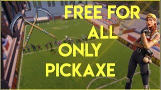 FREE FOR ALL ONLY PICKAXE with my viewers-Fortnite in English | | KingeeN | |