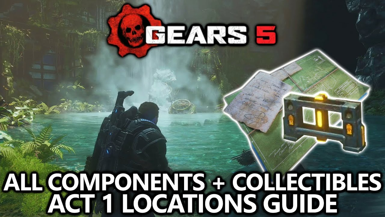gears 5 all components collectibles locations guide act 1