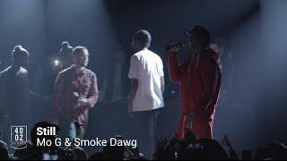 Mo G & Smoke Dawg // Still (Live)