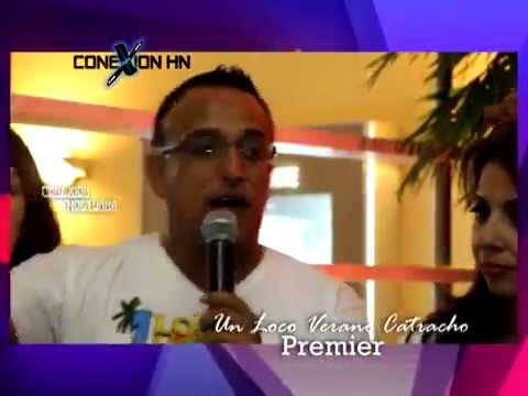 ConexionHN NOCTURNA Premier Un Loco Verano Catracho