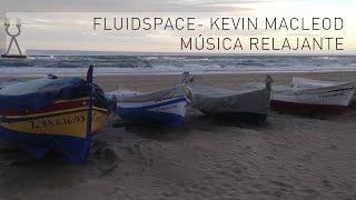 Media hora de música Relajante, para estudiar, trabajar o meditar. Fluidscape