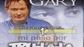 Gary con Trulala - Por quererte me muero - karaoke