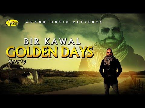 Bir Kawal l Golden Days l New Punjabi Song 2017 l Anand Music