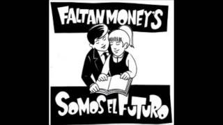 FALTAN MONEY
