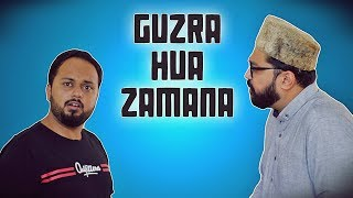 Gambar cover Guzra Hua Zamana | The Idiotz | Comedy Sketch
