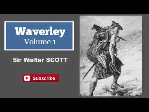 Waverley - Volume 1 by Sir Walter Scott - Audiobook ( Part 1/2 )