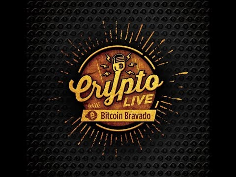 Crypto Live W/ Bitcoin Bravado Ep.  5