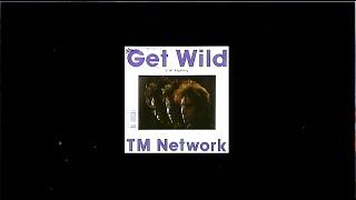 TM NETWORK 33年前の【Get Wild TV-CF】+94年<LAST GROOVE 5.18>より【Get Wild '89】フルコーラス!