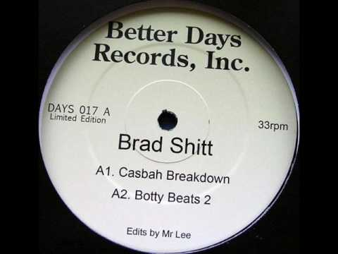 Brad Shitt  Casbah Breakdown