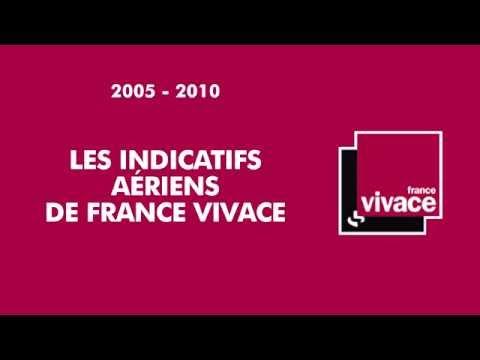 2005 - 2010   L'habillage De France Vivace