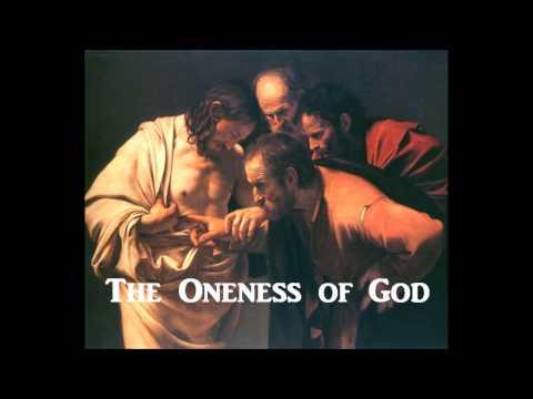 """The Oneness Of God"" - Ken Raggio"