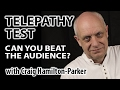 Telepathy Test with Craig Hamilton-Parker