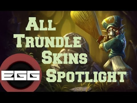 All Trundle Skins Spotlight League Of Legends Skin Review Youtube