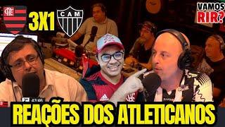 VAMOS RIR? #12 Flamengo 3X1 Atlético MG com Narração Mineira