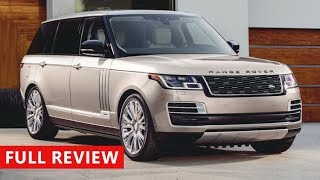 2018 Range Rover SVAutobiography Review - Ultimate Luxury SUV !!