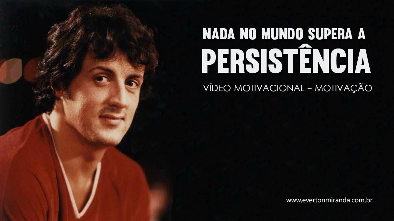 Vídeo Motivacional: Nada Supera A Persistência