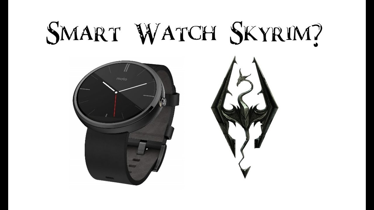Smart Watch. Can it Skyrim?