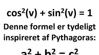 idiotformlen  Pythagoras læresætning anvendes i trigonometri