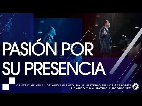 #131 Pasión por Su presencia - Pastor Ricardo Rodríguez