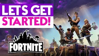 LET'S GET STARTED! Fortnite gameplay & first impressions