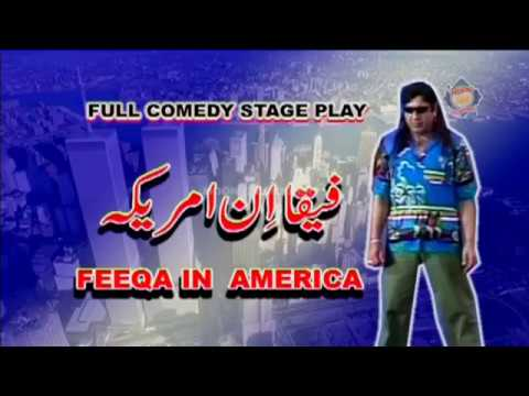 Feeqa In America New Pakistani Stage Drama Full Comedy Show