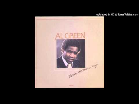 None But the Righteous Al Green
