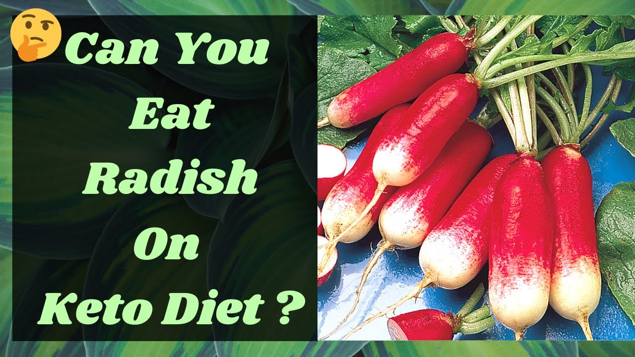 are radishes allowed on keto diet