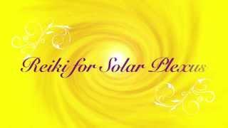 Reiki for Solar Plexus Chakra