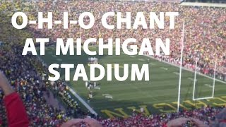 O-H-I-O chant at Michigan Stadium