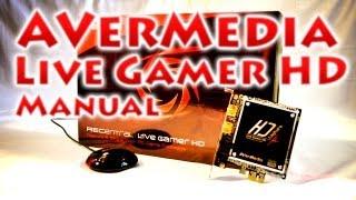 Установка AVerMedia Live Gamer HD (Manual)