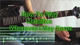 How To Play Metallica - Wherever I May Roam (Guitar Lesson With Tabs Riffs)