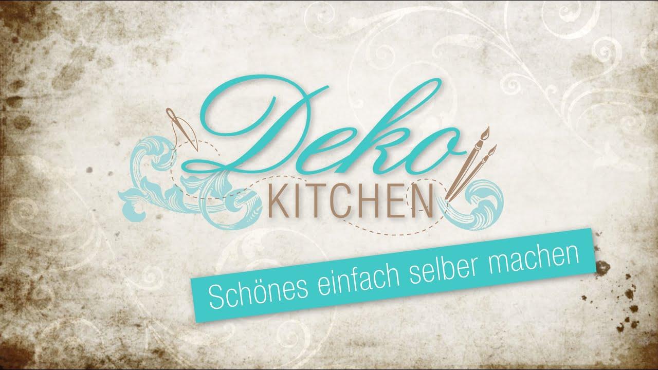 deko kitchen schne deko einfach selber machen youtube - Silvester Deko Selber Machen