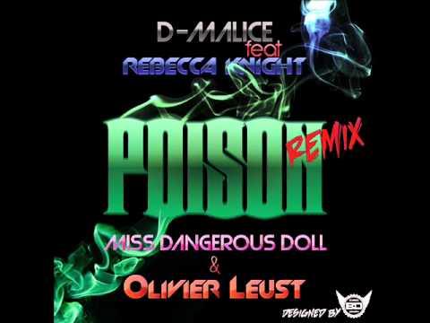 D-Malice feat Rebecca Knight - Poison...