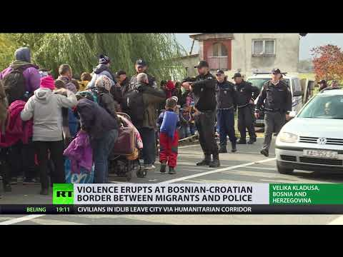 Violence erupts at Bosnian-Croatian border between migrants and police