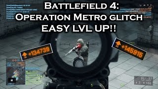 Battlefield 4 - Operation Metro glitch [EASY LVL UP!!]