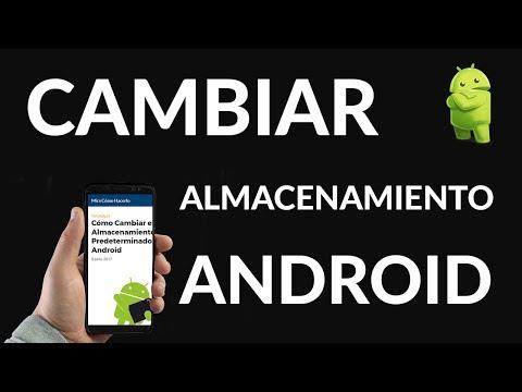 Cómo Cambiar el Almacenamiento Predeterminado en Android