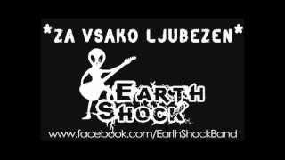 Earth Shock - Za vsako ljubezen