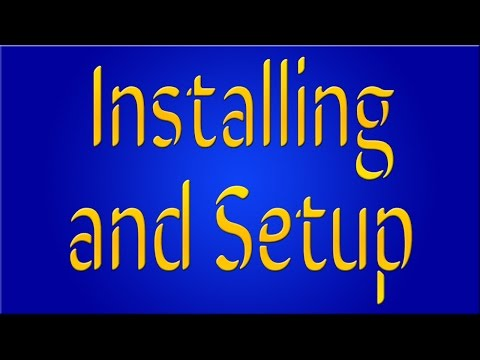 EZ How To: Installing and Setup