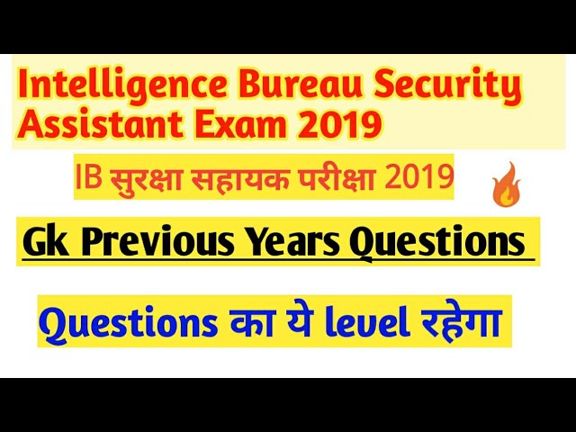 Intelligence Bureau (IB)  previous Years Gk Questions  || IB Gk Important Hindi