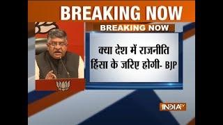 Ravi Shankar Prasad addresses press conference on Bharat Bandh, slams 'politics violence'
