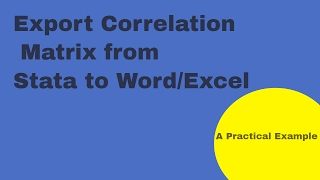 export the correlation matrix from stata to ms word and excel files estpost correlate