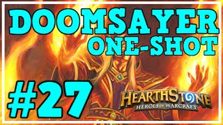 [Hearthstone Challenges] #27 - DOOMSAYER ONE-SHOT! (Warning : Salt Overload)