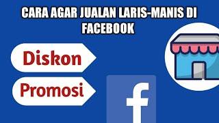 Cara jualan di marketplace facebook biar laris 2020