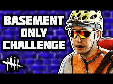 BASEMENT ONLY CHALLENGE! | Dead by Daylight |