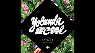 Yolanda Be Cool - Love Keeps YouTube Videos